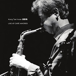 Hwan, Kang Tae: Live at Cafe Amores [VINYL] (NoBusiness)
