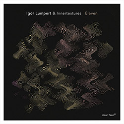 Lumpert, Igor / Innertextures (Ward / Tordini / Grohowski): Eleven <i>[Used Item]</i>