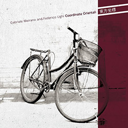 Meirano, Gabriele / Federico Ughi: Coordinate Orientali [CD + DOWNLOAD] (577)