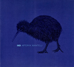 IKB: Apteryx Mantelli (Creative Sources)