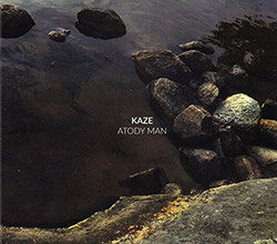 Kaze (Fujii / Tamura / Pruvost / Orins): Atody Man