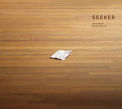 Martin, Aaron / Machinefabriek: Seeker (Dronarivm)