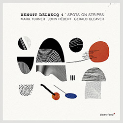 Delbecq, Benoit 4 (w / Turner / Hebert / Cleaver): Spots On Stripes