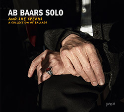 Baars, Ab: Solo: And She Speaks | A Collection Of Ballads