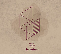 String Theory: Tellurium (Creative Sources)