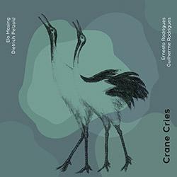 Masing / Petzold / Rodrigues / Rodrigues: Crane Cries