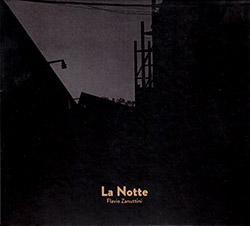 Zanuttini, Flavio : La Notte (Creative Sources)