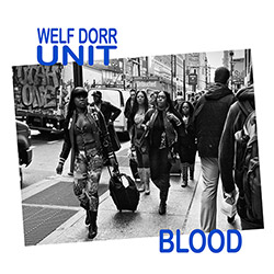 Dorr, Welf Unit: Blood (Creative Sources)