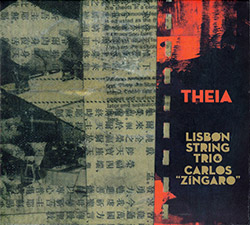 Lisbon String Trio & Carlos Zingaro: Theia (Creative Sources)