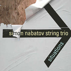Nabatov, Simon String Trio: Situations (Leo Records)