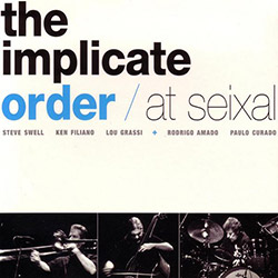 Implicate Order, The : At Seixal