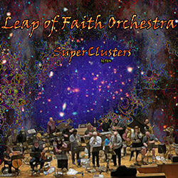 Leap of Faith Orchestra: SuperClusters (Evil Clown)