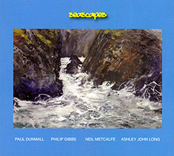Paul Dunmall / Philip Gibbs / Neil Metcalfe / Ashley John Long: Seascapes (FMR)