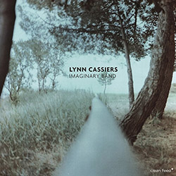 Cassiers, Lynn: Imaginary Band (Clean Feed)