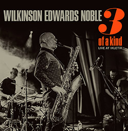 Wilkinson / Edwards / Noble: 3 Of A Kind [VINYL] (Bo Weavil Recordings)