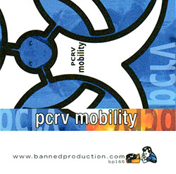 PCRV: Mobility [CASSETTE] (Banned Production)