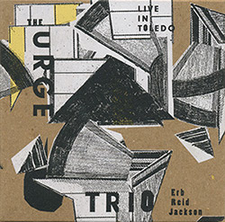 Urge Trio, The: Live In Toledo (Veto)