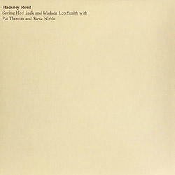 Spring Heel Jack / Wadada Leo Smith / Pat Thomas / Steve Noble: Hackney Road [VINYL] (Treader)