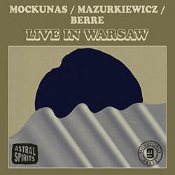 Mockunas, Liudas / Jacek Mazurkiewicz / Hakon Berre: Live In Warsaw [CASSETTE + DOWNLOAD]