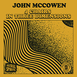 McCowen, John: 4 Chairs In Three Dimensions [CASSETTE + DOWNLOAD]