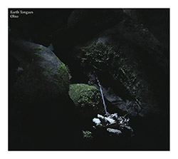 Earth Tongues (Moffett / Peck / Costa): Ohio [CDx2]