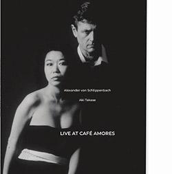 Schlippenbach, Alexander von / Aki Takase: Live At Cafe Amores [VINYL]