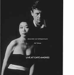 Schlippenbach, Alexander von / Aki Takase: Live At Cafe Amores [VINYL] (NoBusiness)