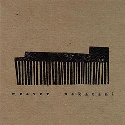 Weaver, Mark / Tatsuya Nakatani: Weaver Nakatani
