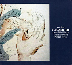 Clinamen Trio : Enclins