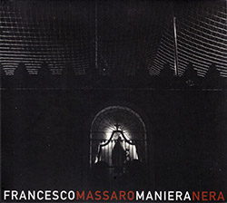 Massaro, Francesco: Maniera Nera (Creative Sources)