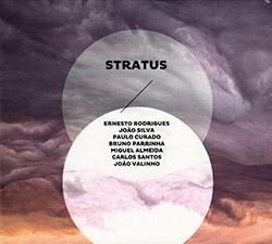 Rodrigues, Ernesto / Silva / Curado / Parrinha / Almeida / Santos / Valinho: Stratus (Creative Sources)