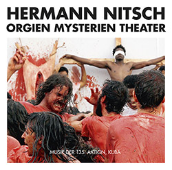 Nitsch, Hermann: Musik Der 135. Aktion, Kuba [2 CDs] (Trost Records)