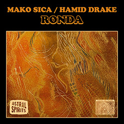 Mako Sica / Hamid Drake: Ronda [CASSETTE + DOWNLOAD]