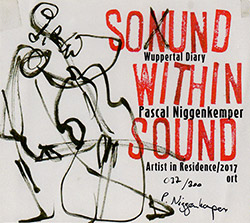 Niggenkemper, Pascal: Sound Within Sound | Wuppertal Diary [2 CDs] <i>[Used Item]</i> (Fitschgetau)