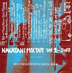 Nakatani, Tatsuya: Nakatani Mixtape Vol 1 - 2018 [CASSETTE] (Nakatani-Kobo)