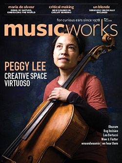 Musicworks: #131 Fall 2018 [MAGAZINE + CD]
