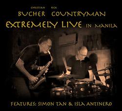 Bucher / Countryman (w/ Simon Tan / Isla Antinero): Extremely Live in Manila <i>[Used Item]</i>
