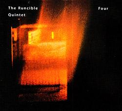 Runcible Quintet, The: Four (FMR)