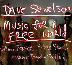 Sewelson, Dave (w/ William Parker): Music For A Free World (FMR)