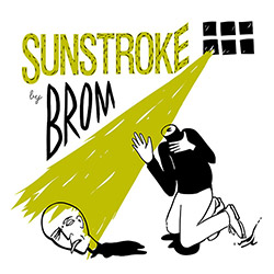 BROM (Lapshin / Ponomarev / Kurilo): Sunstroke (Trost Records)