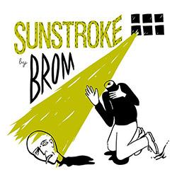 BROM (Lapshin / Ponomarev / Kurilo): Sunstroke [VINYL] (Trost Records)