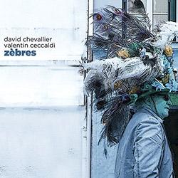 Chevallier, David  / Valentin Ceccaldi: Zebres