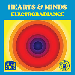 Hearts & Minds (Jason Stein / Paul Giallorenzo / Chad Taylor): Electroradiance [CASSETTE + DOWNLOAD]