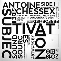 Chessex, Antoine : Subjectivation [VINYL]