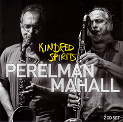 Ivo  Perelman / Rudi Mahall: Kindred Spirits (Leo Records)