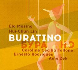 Masing / Lin / Tallone / Rodrigues / Zek: Buratino (Creative Sources)