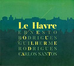 Rodrigues,  / Rodrigues / Santos: Le Havre