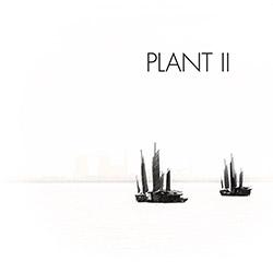 Jim Denley / Eric Normand: Plant II (Tour De Bras)