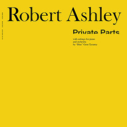 Ashley, Robert: Private Parts [VINYL]