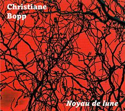 Bopp, Christiane: Noyau de Lune (Fou Records)